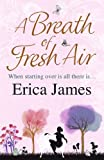 A Breath of Fresh Air by Erica James front cover