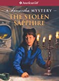 The Stolen Sapphire: A Samantha Mystery (American Girl Library (Prebound))