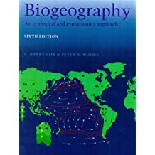 BIOGEOGRAPHY : AN ECOLOGICAL AND EVOLUTIONARY APPROACH [5TH EDITION]