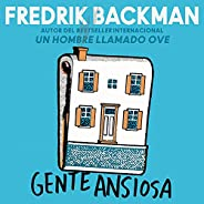 Anxious People Gente ansiosa (Spanish Edition)