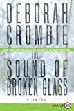 The Sound of Broken Glass, Deborah Crombie, 0062222937