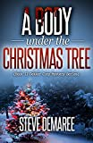 Download A Body under the Christmas Tree (Book 12 Dekker Cozy Mystery Series) in PDF ePUB Free Online