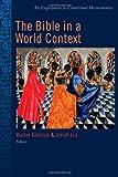 The Bible in a World Context: An Experiment in Contextual Hermeneutics