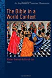 The Bible in a World Context, , 0802849881