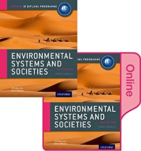 IB Environmental Systems and Societies Print and Online Course Book Pack: Oxford IB Diploma Program