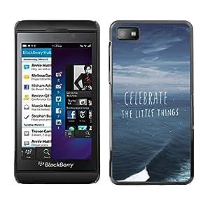 Design for Girls Plastic Cover Case FOR Blackberry Z10 Celebrate Little Things Ocean Storm Summer OBBA