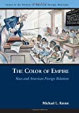 The Color of Empire, Michael L. Krenn, 1574888021