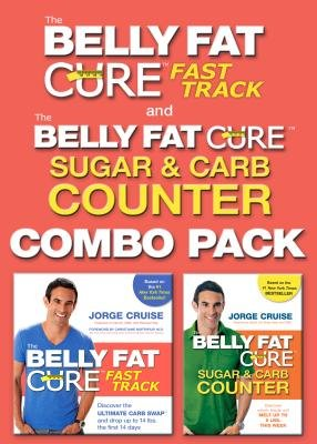 The Belly Fat Cure: Fast Track Combo Pack: Includes the Belly Fat Cure Fast Track and the Belly Fat Cure Sugar and Carb Counter [BELLY FAT CURE FAST TRACK C-2V] (2 Combo Fat Pack)