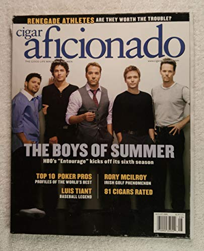 Entourage - The Boys of Summer - Cigar Aficionado Magazine - July/August 2009 - Top 10 Poker Pros, Luis Tiant: A Baseball Legend, Rory Mcelroy: Irish Golf Phenomenon