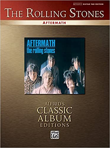 Rolling Stones -- Aftermath: Authentic Guitar TAB (Alfred's Classic Album Editions) by The Rolling Stones (2006-07-01)