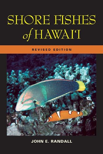 Shore Fishes of Hawaii: Revised Edition (A Latitude 20 Book)