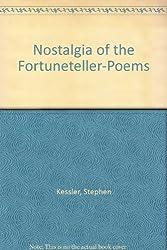 Nostalgia of the Fortuneteller-Poems