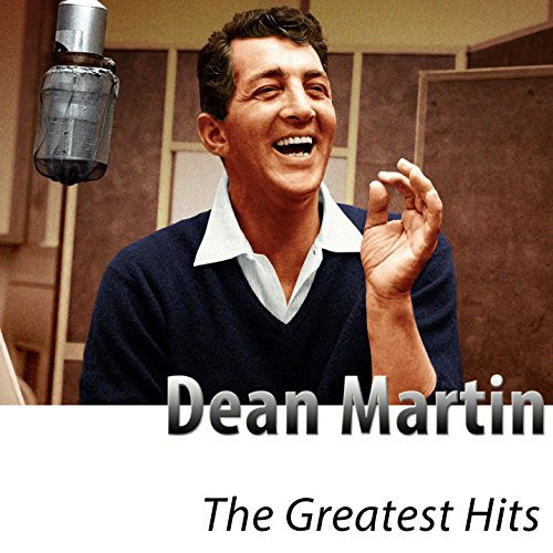 The Greatest Hits of Dean Mart...