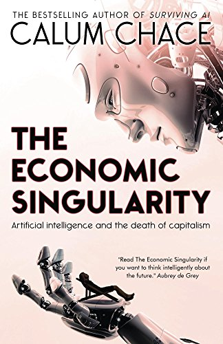 The Economic Singularity: Artificial intelligence and the death of capitalism cover