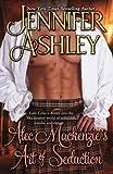Alec Mackenzie's Art of Seduction: Mackenzies Series