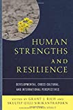 img - for Human Strengths and Resilience: Developmental, Cross-Cultural, and International Perspectives book / textbook / text book