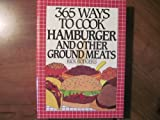 365 ways to cook hamburger and other ground meats 0060165359 Book Cover