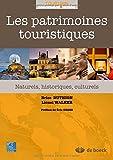 Les patrimoines touristiques naturels, historiques, culturels