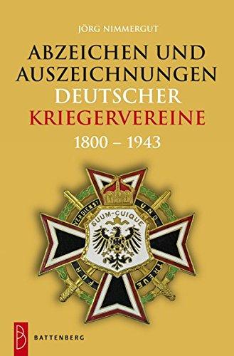 Abzeichen und Auszeichnungen deutscher Kriegervereine: 1800 - 1943