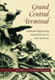 Grand Central Terminal, Kurt C. Schlichting, 142141192X