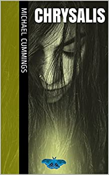 Chrysalis (The Writs of Blood Book 1) by [Cummings, Michael]