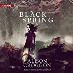 Black Spring | Alison Croggon