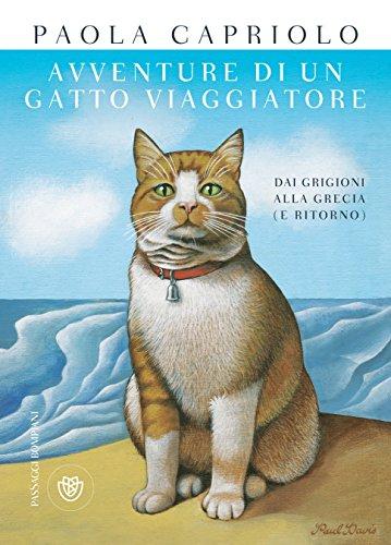 Amazoncom Avventure Di Un Gatto Viaggiatore Dai Grigioni Alla