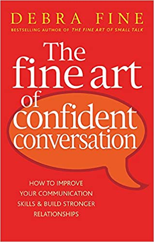 amazon the fine art of confident conversation how to improve your
