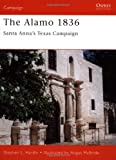 Front cover for the book The Alamo 1836: Santa Anna's Texas Campaign by Stephen Hardin