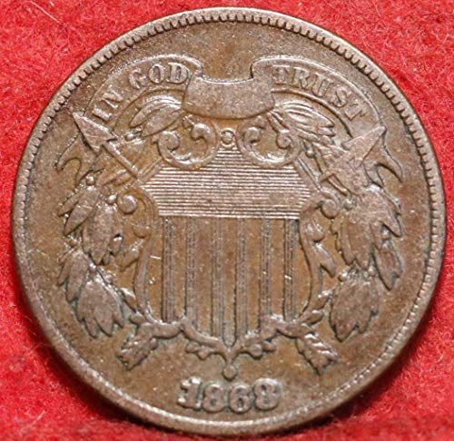 1868 Two-Cent Piece Full Readable Date (1 Coin) Historic Old US Type Coin Circulated Various Grades from Circulated to VG