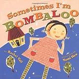 Sometimes I'm Bombaloo, Rachel Vail, 0439087554