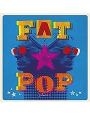 Fat Pop [3CD Boxset]