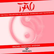 TAO: THE FULL COLLECTION OF SECRETS, EXERCISES AND TECHNIQUES