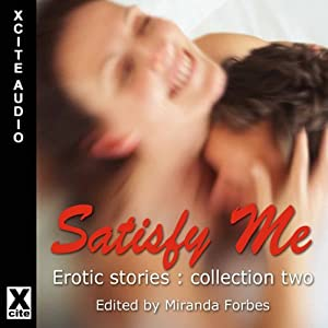 Satisfy Me Audiobook