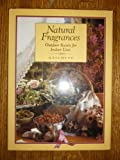 Natural Fragrances: Outdoor Scents for Indoor Uses