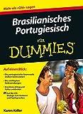 Brasilianisches Portugiesisch für Dummies (Fur Dummies)