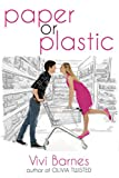 Paper or Plastic (Entangled Teen)