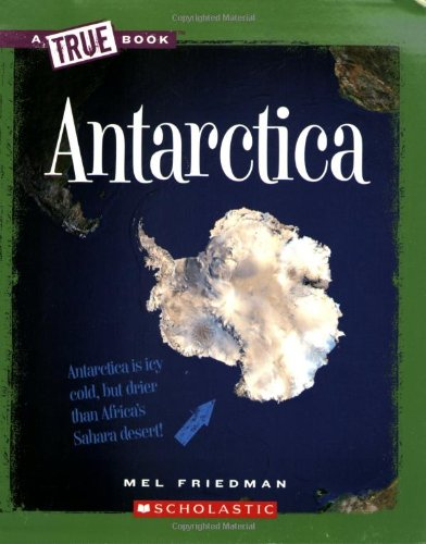 Antarctica (New True Books: Geography)