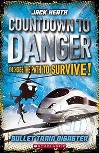 Countdown to Danger: #1Bullet Train Disaster