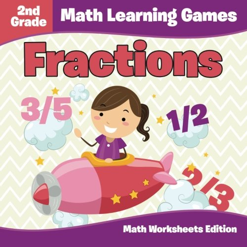 Download 2nd Grade Math Learning Games: Fractions  Math Worksheets Edition pdf