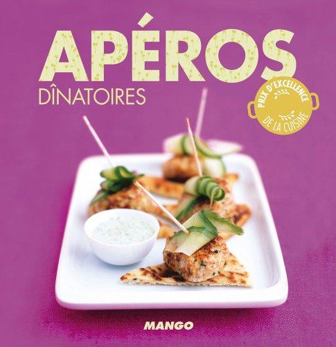 Aperitif Biscuit - Apéros dînatoires (La cerise sur le gâteau) (French Edition)
