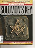 Unlocking Mysteries with Solomon's Key Magazine (A Companion Guide to The Lost Symbol. Understanding the Secrets of Ancient Symbols and their Meaning, 2009)