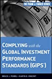 Complying with the Global Investment Performance Standards (GIPS®)
