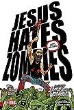 Jesus Hates Zombies/Lincoln Hates Werewolves Volume 4