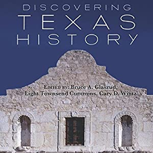 Discovering Texas History Audiobook