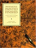 Professional Painted Finishes, Ina Brosseau Marx and Allen Marx, 0823044181