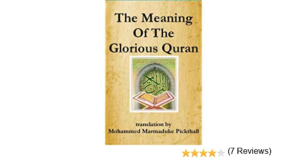 The meaning of the glorious quran kindle edition by mohammed the meaning of the glorious quran kindle edition by mohammed marmaduke pickthall religion spirituality kindle ebooks amazon fandeluxe Images