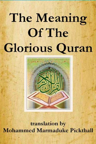 The meaning of the glorious quran kindle edition by mohammed the meaning of the glorious quran by pickthall mohammed marmaduke fandeluxe Images