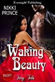 Waking Beauty (Once Upon a Dream Book 1)