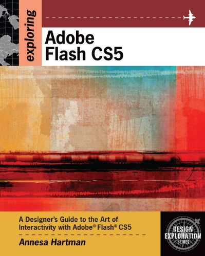 Download Exploring Adobe Flash CS5 (Design Exploration Series) Pdf
